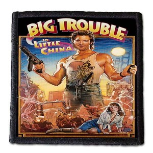 BIG TROUBLE IN LITTLE CHINA -- Patch