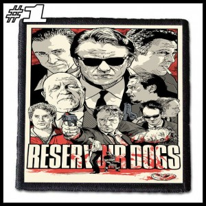 RESERVOIR DOGS -- Patch