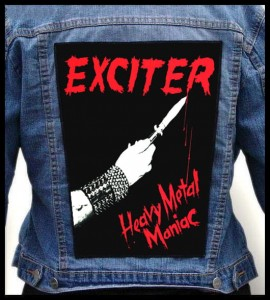 EXCITER - Heavy Metal Maniac -- Backpatch