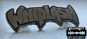 WHIPLASH -- Metal Pin