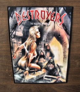 DESTROYERS - The Miseries of Virtue -- Backpatch