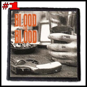 BLOOD FOR BLOOD -- Patch