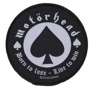 MOTORHEAD - BORN TO LOSE  -- Woven Patch
