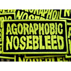 AGORAPHOBIC NOSEBLEED -- Embroidered Patch