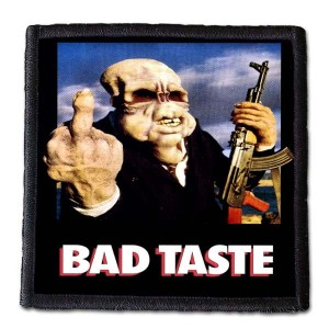 BAD TASTE -- Patch