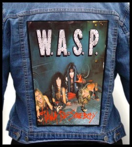 WASP - I Wanna Be Somebody -- Backpatch