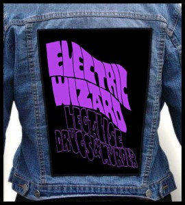 ELECTRIC WIZARD - Legalise Drugs & Murder -- Backpatch
