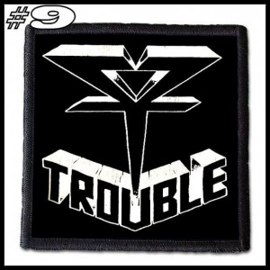 TROUBLE -- Patch