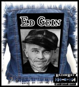 ED GEIN -- Backpatch