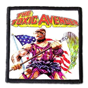 TOXIC AVENGER -- Patch