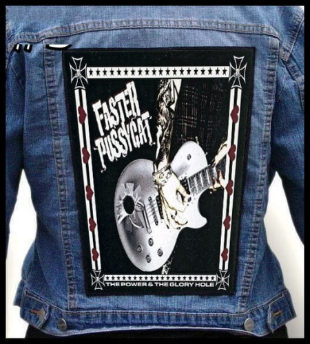 FASTER PUSSYCAT - The Power and the Glory Hole -- Backpatch.jpg