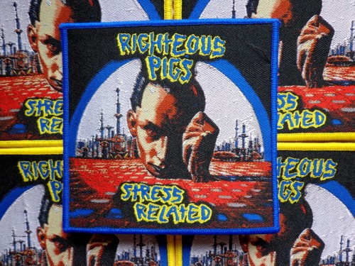 RIGHTEOUS PIGS - STRESS RELATED [blue border] --- patch.JPG